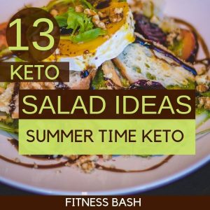 Keto Salad Ideas: 13 Keto Salad Ideas for a Ketogenic Diet