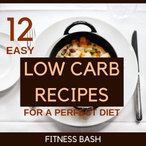 Low Carb Diet: 12 Easy Low Carb Recipes for Weightloss