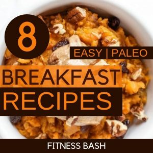 8 Easy Paleo Breakfast Recipes which you cannot miss