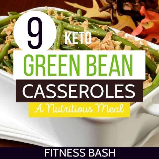keto green bean casseroles